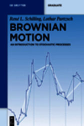 Brownian Motion by René L. Schilling