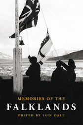Memories of the Falklands by Iain Dale
