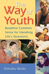 The Way of Youth by Daisaku Ikeda