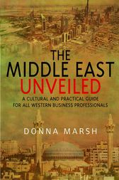The Middle East Unveiled by Donna Marsh