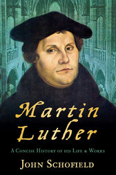 Martin Luther by John Schofield