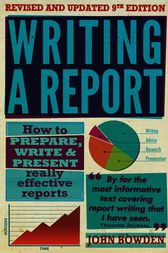 Writing a Report by John Bowden