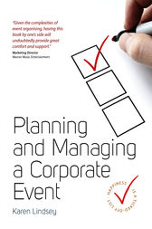 Planning and Managing a Corporate Event by Karen Lindsey
