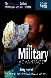 The Military Advantage, 2012 Edition by Terry Howell