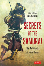 Secrets of the Samurai by Oscar Ratti