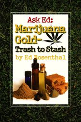 Ask Ed: Marijuana Gold by Ed Rosenthal