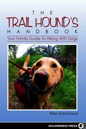 The Trail Hound's Handbook by Ellen Eastwood