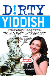 Dirty Yiddish by Adrienne Gusoff