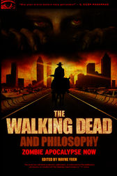 The Walking Dead and Philosophy by Wayne Yuen