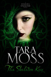 The Skeleton Key: A Pandora English Novel 3 by Tara Moss