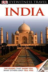 DK Eyewitness Travel Guide: India by DK Publishing
