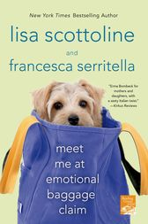 Meet Me at Emotional Baggage Claim by Lisa Scottoline