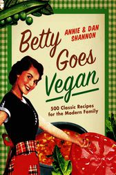 Betty Goes Vegan by Dan Shannon