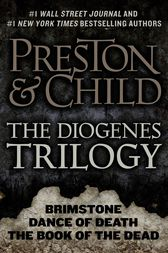 The Diogenes Trilogy by Douglas Preston