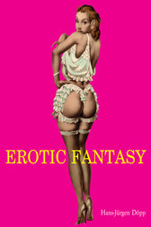 Erotic Fantasy by Hans-Jürgen Döpp