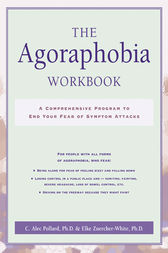 The Agoraphobia Workbook by C. Alec Pollard