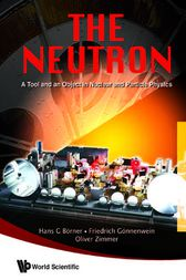 The Neutron by Hans G. Borner