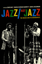 Jazz/Not Jazz by David Ake