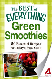 Green Smoothies by Adams Media