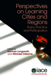 Perspectives on Learning Cities and Regions by Norman Longworth