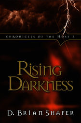 Rising Darkness by D. Brian Shafer