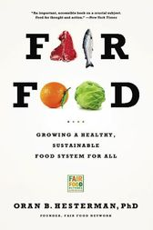 Fair Food by Oran B. Hesterman