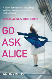 Go Ask Alice by Random House