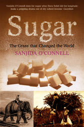 Sugar by Sanjida O'Connell