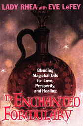 The Enchanted Formulary by Eve LeFey