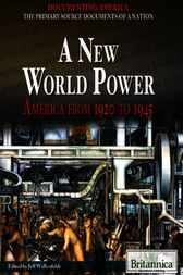 A New World Power by Britannica Educational Publishing;  Jeff Wallenfeldt