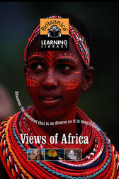 Views of Africa by Encyclopaedia Britannica Inc.