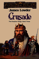 Crusade by James Lowder