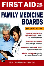 First Aid for the Family Medicine Boards, Second Edition by Tao Le