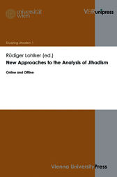 New Approaches to the Analysis of Jihadism by Rüdiger Lohlker
