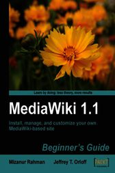 MediaWiki 1.1 Beginner's Guide by Jeff Orlof