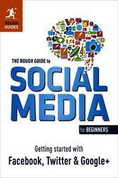 The Rough Guide to Social Media for Beginners by Sean Mahoney