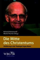 Die Mitte des Christentums by Richard Heinzmann