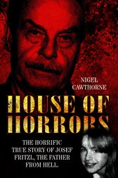 House of Horrors by Nigel Cawthorne