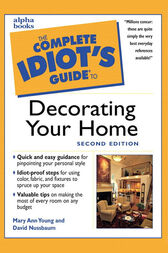 The Complete Idiot's Guide to Decorating Your Home, 2E by Mary Young