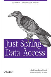 Just Spring Data Access by Madhusudhan Konda