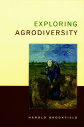 Exploring Agrodiversity by Harold Brookfield
