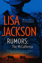 Rumors: The McCaffertys by Lisa Jackson