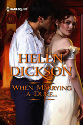 When Marrying a Duke... by Helen Dickson