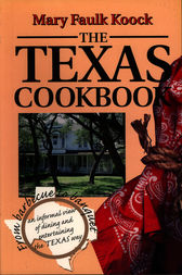 Texas Cookbook by mary faulk koock