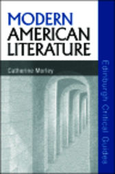 Modern American Literature by Catherine Morley