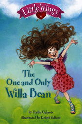 Little Wings #4: The One and Only Willa Bean by Cecilia Galante