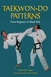 TAEKWONDO PATTERNS by Jim Hogan