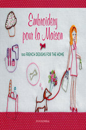 Embroidery pour la Maison by Sylvie Blondeau