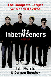 The Inbetweeners Scriptbook by Damon Beesley