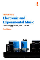 Electronic and Experimental Music